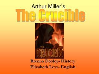 Brenna Dooley- History Elizabeth Levy- English
