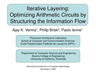 Iterative Layering:  Optimizing Arithmetic Circuits by Structuring the Information Flow
