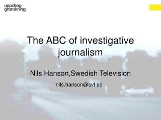 The ABC of investigative journalism