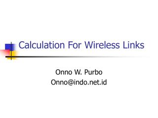 Calculation For Wireless Links