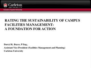 RATING THE SUSTAINABILITY OF CAMPUS FACILITIES MANAGEMENT:  A FOUNDATION FOR ACTION