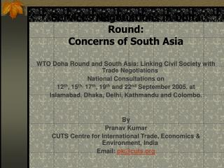 Services Negotiations in Doha Round: Concerns of South Asia