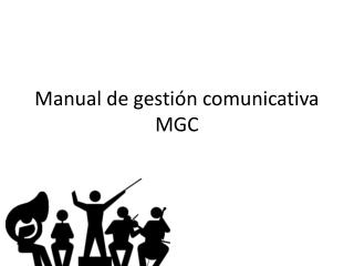 Manual de gestión comunicativa MGC