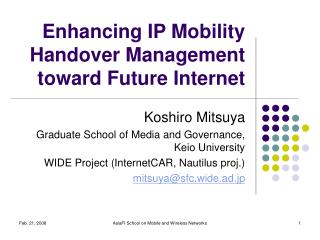 Enhancing IP Mobility Handover Management toward Future Internet