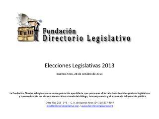 Elecciones Legislativas  2013 Buenos  Aires, 28 de  octubre de  2013