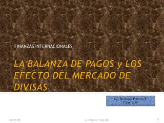 LA BALANZA DE PAGOS y LOS EFECTO DEL MERCADO DE DIVISAS