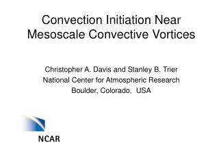 Convection Initiation Near Mesoscale Convective Vortices