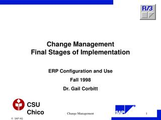 Change Management Final Stages of Implementation