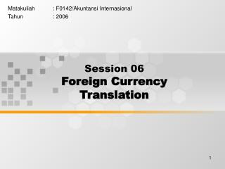 Session 06 Foreign Currency Translation