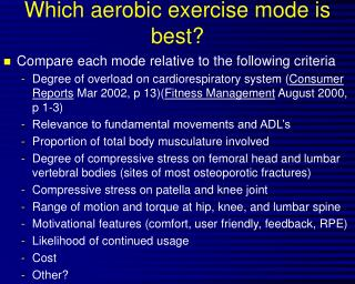 Which aerobic exercise mode is best?