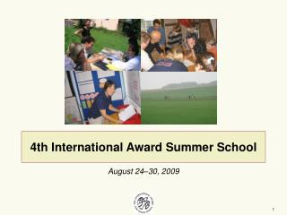 4th International Award Summer School