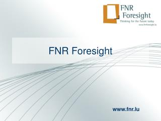 FNR Foresight