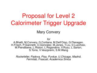 Proposal for Level 2 Calorimeter Trigger Upgrade