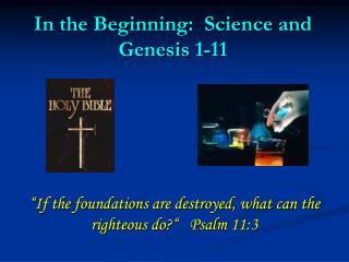 In the Beginning:  Science and Genesis 1-11
