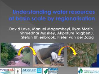 Understanding water resources at basin scale by regionalisation