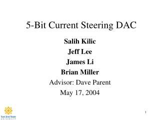 5-Bit Current Steering DAC