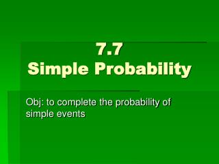 7.7  Simple Probability