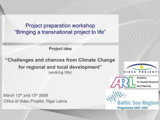 "Project preparation workshop ""Bringing a transnational project to life"""