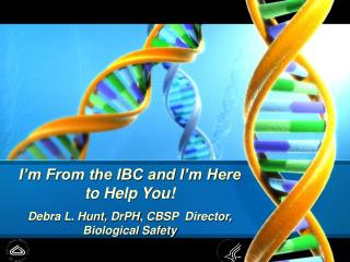 I'm From the IBC and I'm Here to Help You!