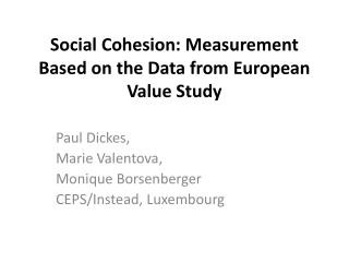 Social Cohesion: Measurement Based on the Data from European Value Study