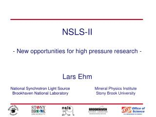 NSLS-II - New opportunities for high pressure research -