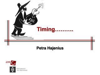 Timing……….