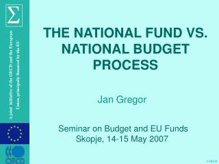 Seminar on Budget and EU Funds Skopje,  14-15 May 2007