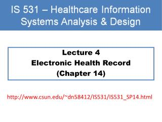 Lecture 4 Electronic Health Record (Chapter 14)