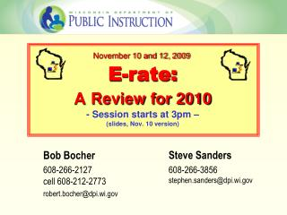 E-rate: A Review for 2010 - Session starts at 3pm – (slides, Nov. 10 version)