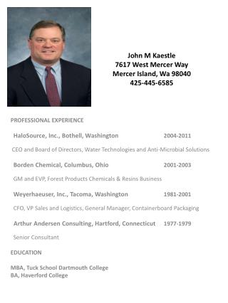 John M Kaestle 7617 West Mercer Way Mercer Island, Wa 98040 425-445-6585