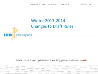 Winter 2013-2014  Changes to Draft Rules