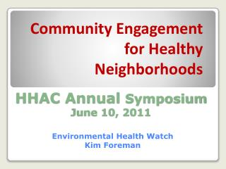 HHAC Annual  Symposium June 10, 2011