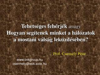 Prof. Csermely Péter