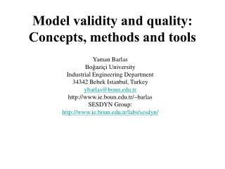 Model validity and quality: Concepts, methods and tools