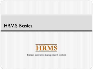 HRMS Basics