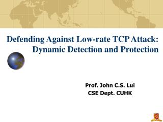 Defending Against Low-rate TCP Attack: Dynamic Detection and Protection