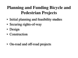 Planning and Funding Bicycle and Pedestrian Projects