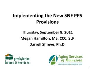 Implementing the New SNF PPS Provisions