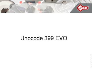 Unocode 399 EVO
