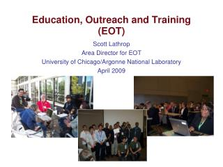 Education, Outreach and Training (EOT)