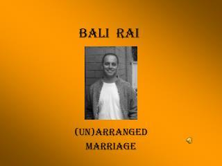 BALI  RAI