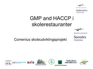 GMP and HACCP i  skolerestauranter