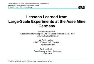 Lessons Learned from  Large-Scale Experiments at the Asse Mine Germany