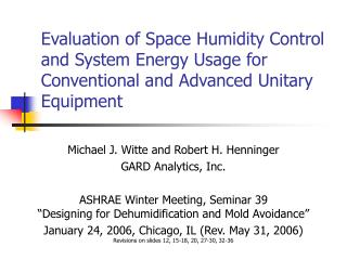 Evaluation of Space Humidity Control and System Energy Usage for Conventional and Advanced Unitary Equipment