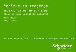 Re�itve za merjenje elektri?ne energije (?emu in kako uporabiti podatke)