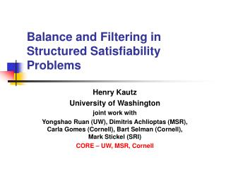 Balance and Filtering in Structured Satisfiability Problems