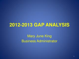 2012-2013 GAP ANALYSIS