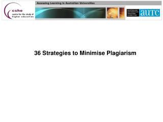36 Strategies to Minimise Plagiarism