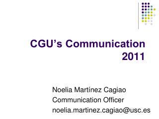 CGU�s Communication 2011