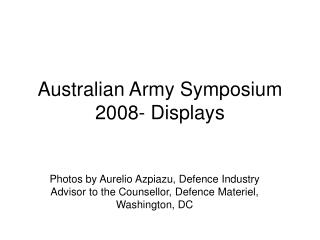 Australian Army Symposium 2008- Displays